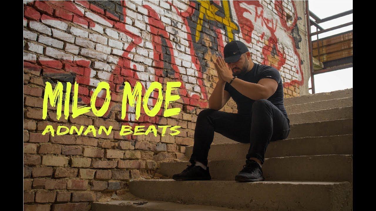 Adnan Beats MILO MOE Official Video 2019