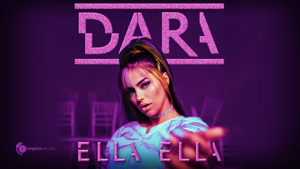 DARA Ella Ella Official Video