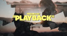 MishMash PLAYBACK Official Video