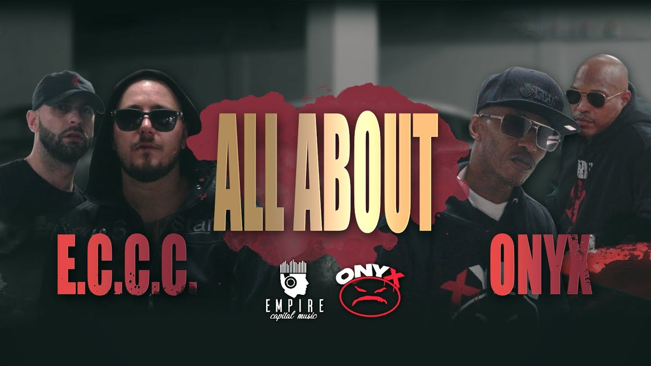 ECCC-ft-ONYX-ALL-ABOUT-Official-Video