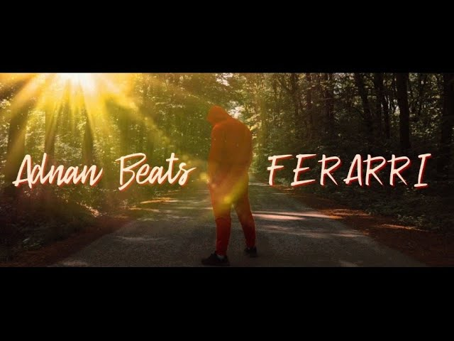 Adnan-Beats-FERARRI-Official-Video-2020