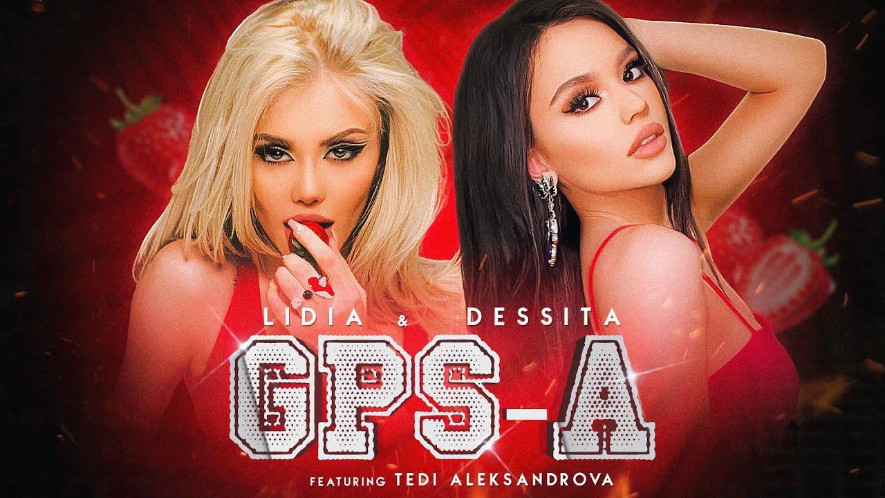 DESSITA-LIDIA-ft-TEDI-ALEKSANDROVA-GPS-A-ft-