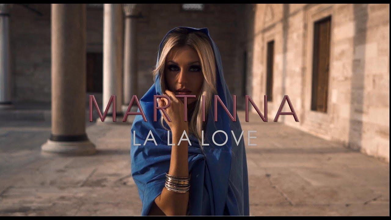 MARTINNA La La Love Prod By Guy Elberg OFFICIAL VIDEO