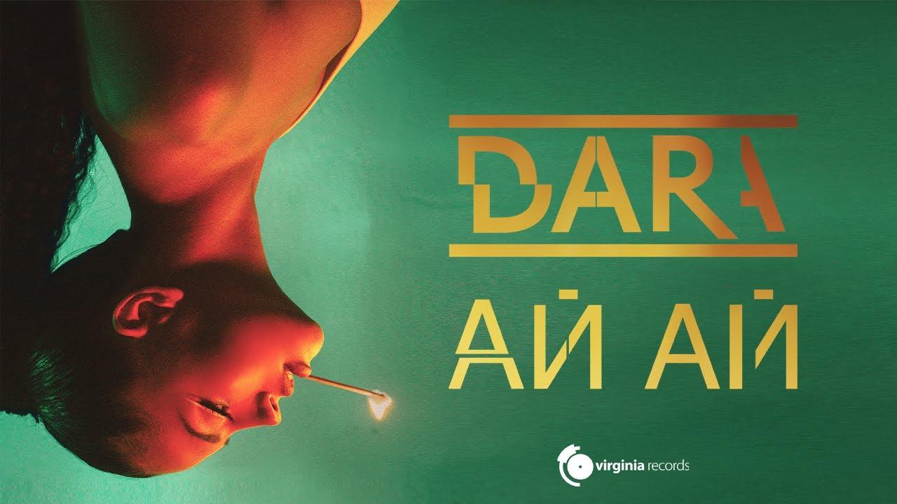 DARA Ai Ai Official Video