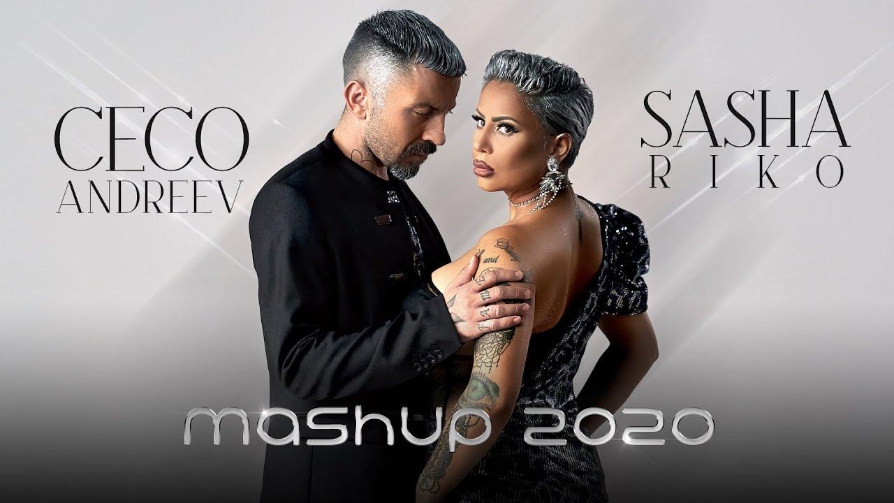 Sasha-Riko-Ceco-Andreev-Mashup-2020