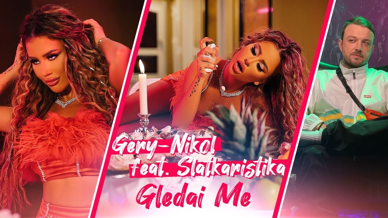 Gery Nikol x Slatkaristika Gledai me x Official Video