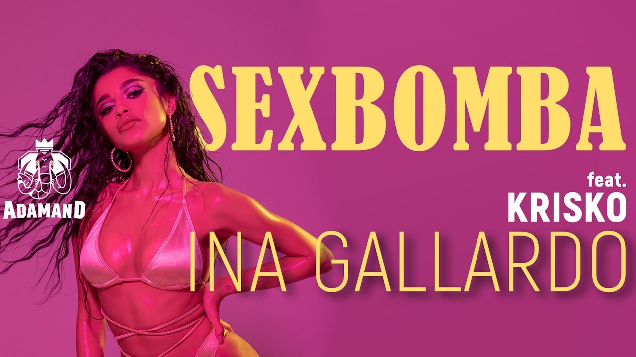 Ina-Gallardo-feat-Krisko-Sexbomba-Official-Video