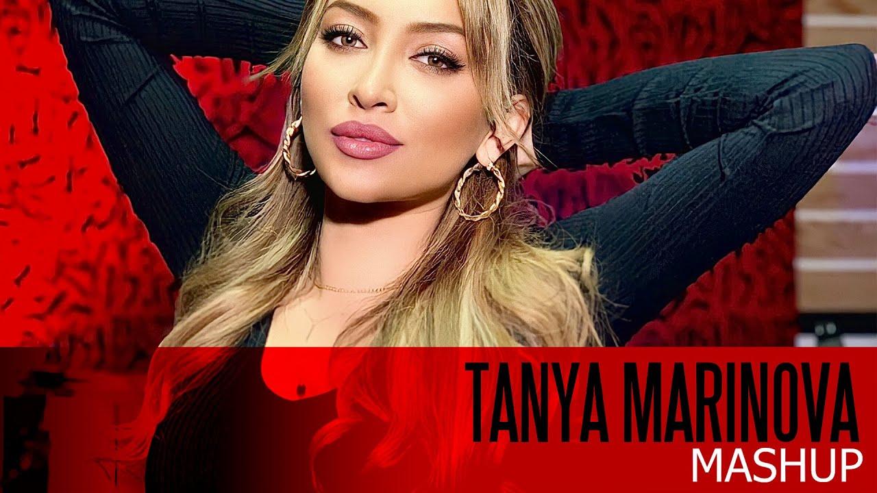 TANYA MARINOVA MASHUP