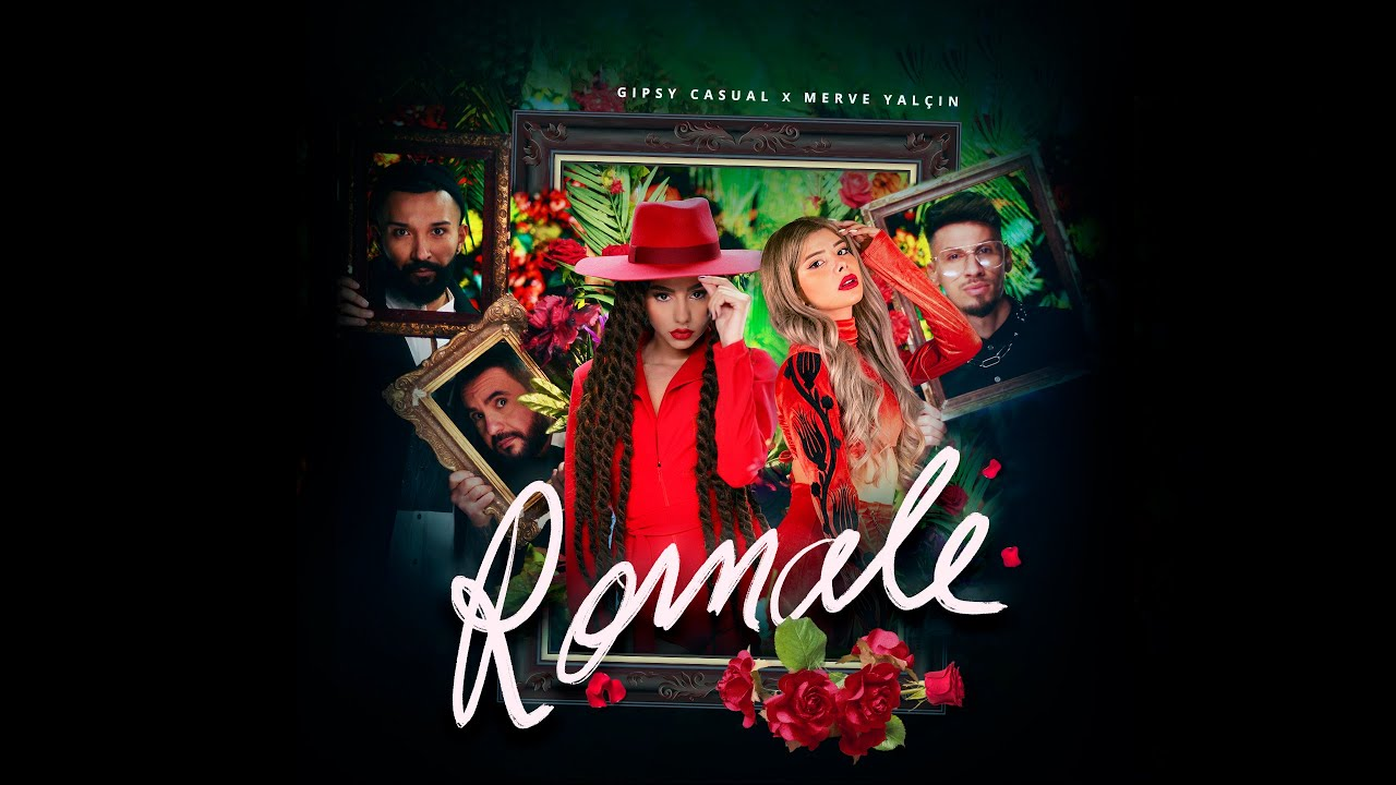 Gipsy Casual x Merve Yaln Romale Official Video
