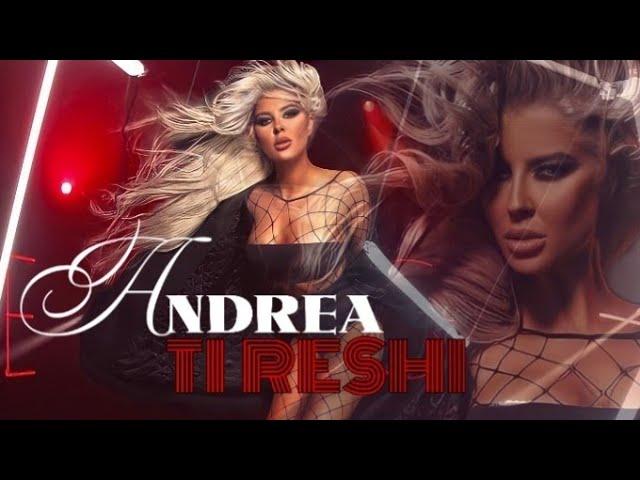 ANDREA TI RESHI Lyrics Video