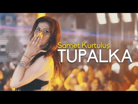 Samet Kurtulu Tupalka Official Video
